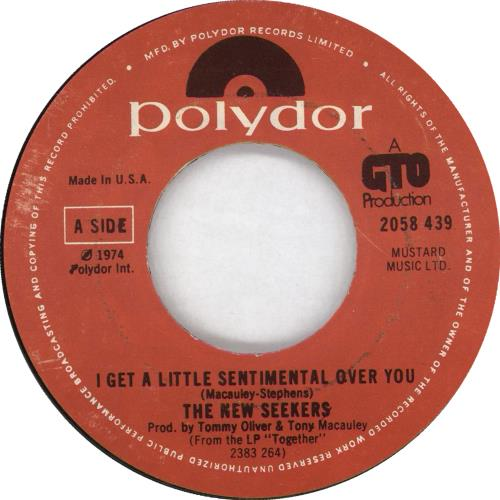 "The New Seekers I Get A Little Sentimental Over You 7"" vinyl single (7 inch record) US NWK07IG705803"