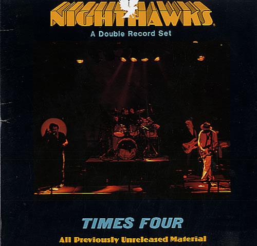 The Nighthawks Times Four 2-LP vinyl record set (Double Album) US NHW2LTI552346