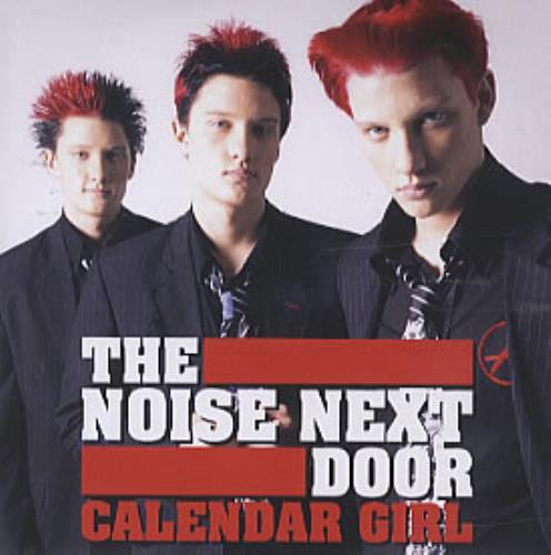 The Noise Next Door Calendar Girl CD-R acetate UK TJICRCA326982
