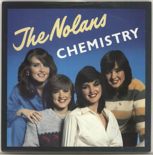 "The Nolans Chemistry 7"" vinyl single (7 inch record) UK NOL07CH171942"