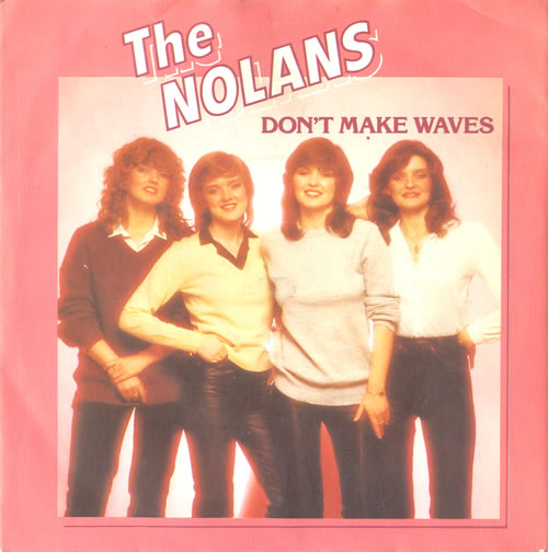 "The Nolans Don't Make Waves 7"" vinyl single (7 inch record) UK NOL07DO558809"