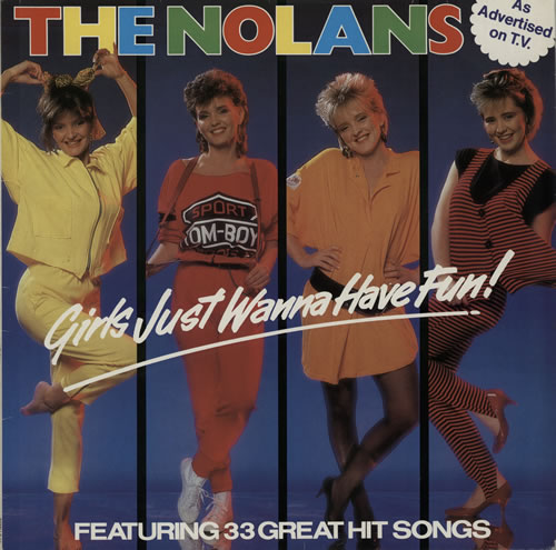 The Nolans Girls Just Wanna Have Fun! vinyl LP album (LP record) UK NOLLPGI572106