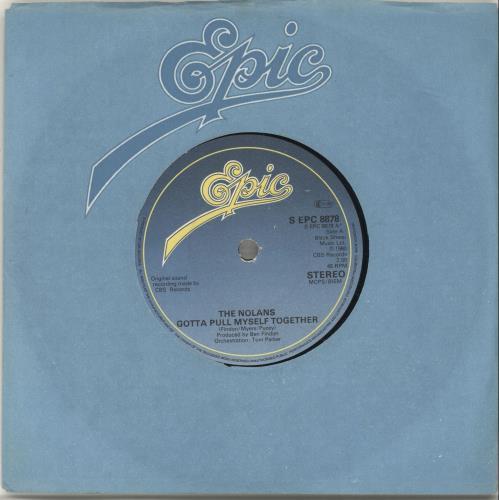 "The Nolans Gotta Pull Myself Together 7"" vinyl single (7 inch record) UK NOL07GO697071"