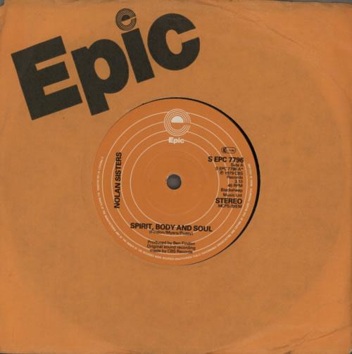 "The Nolans Spirit, Body And Soul 7"" vinyl single (7 inch record) UK NOL07SP617007"