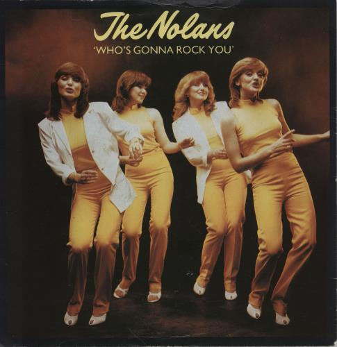 "The Nolans Who's Gonna Rock You 7"" vinyl single (7 inch record) UK NOL07WH171941"