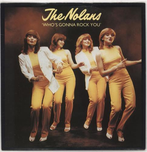 """The Nolans Who's Gonna Rock You 7"""" vinyl single (7 inch record) UK NOL07WH740105"""