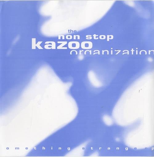 "The Non Stop Kazoo Organization Something Strange EP 7"" vinyl single (7 inch record) French UOR07SO510391"