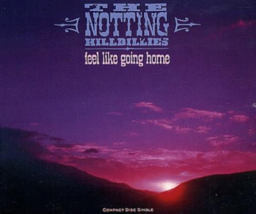 "The Notting Hillbillies Feel Like Going Home CD single (CD5 / 5"") UK NOTC5FE31515"