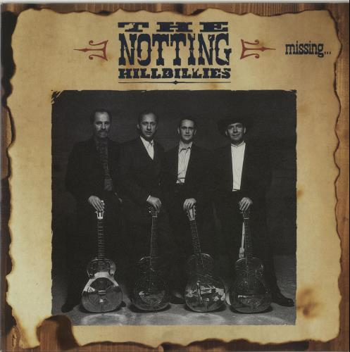 The Notting Hillbillies Missing... Presumed Having A Good Time - EX vinyl LP album (LP record) UK NOTLPMI654896