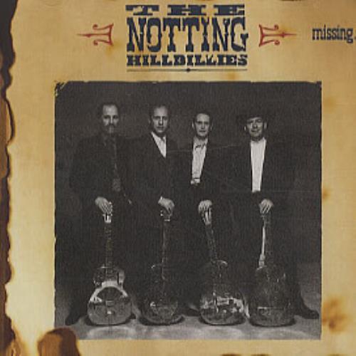 The Notting Hillbillies Missing... Presumed Having A Good Time CD album (CDLP) German NOTCDMI141564