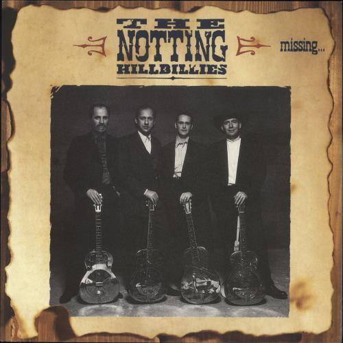 The Notting Hillbillies Missing... Presumed Having A Good Time vinyl LP album (LP record) UK NOTLPMI340791
