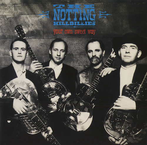 "The Notting Hillbillies Your Own Sweet Way 7"" vinyl single (7 inch record) UK NOT07YO436244"