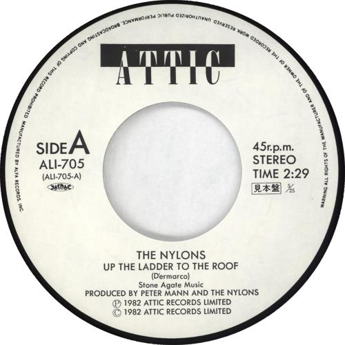 """The Nylons Up The Ladder To The Roof - White label + Insert 7"""" vinyl single (7 inch record) Japanese T5707UP714486"""
