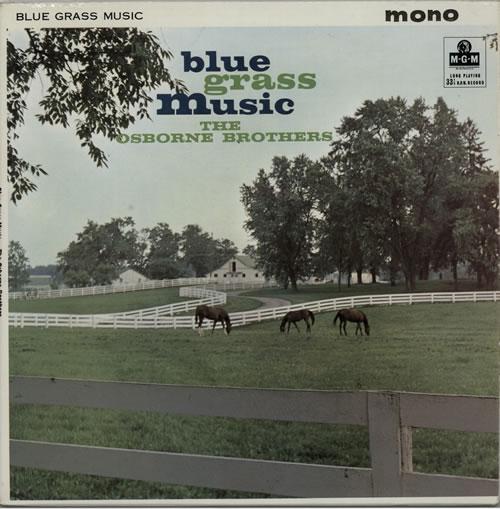 The Osborne Brothers Blue Grass Music vinyl LP album (LP record) UK UZKLPBL611758