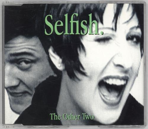 """The Other Two Selfish CD single (CD5 / 5"""") UK TWOC5SE55917"""