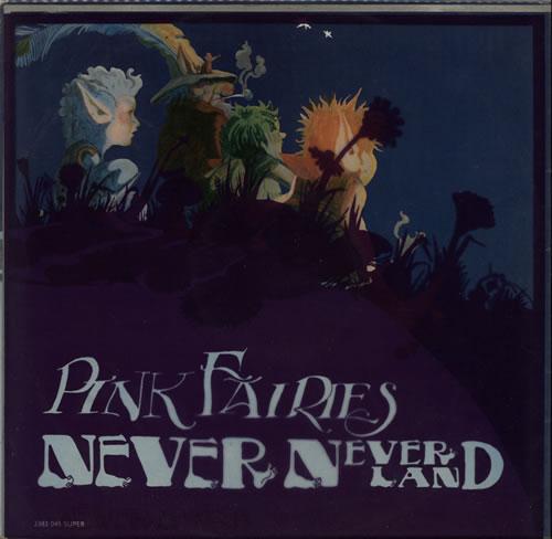 The Pink Fairies Never Never Land - 1st - EX vinyl LP album (LP record) UK PFALPNE580267