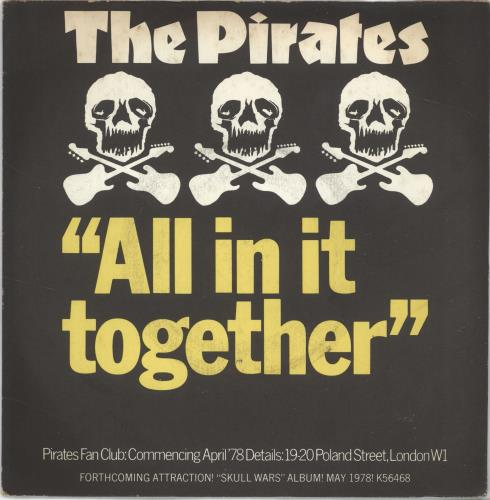 """The Pirates All In It Together + Sleeve 7"""" vinyl single (7 inch record) UK IRA07AL701546"""