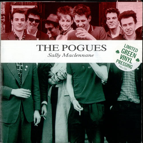 "The Pogues Sally Maclennane - Green Vinyl + Poster Sleeve 7"" vinyl single (7 inch record) UK POG07SA08410"