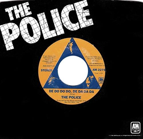 """The Police De Do Do Do, De Da Da Da - 2nd 7"""" vinyl single (7 inch record) US POL07DE50577"""