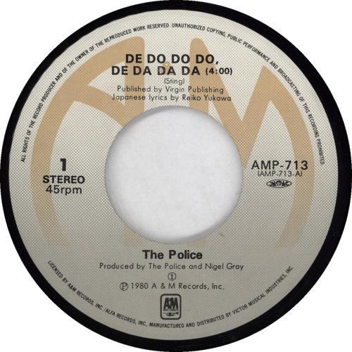 "The Police De Do Do Do, De Da Da Da 7"" vinyl single (7 inch record) Japanese POL07DE766461"
