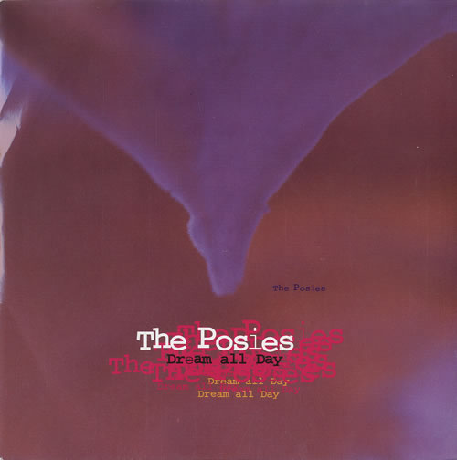 """The Posies Dream All Day 7"""" vinyl single (7 inch record) UK SIE07DR248438"""