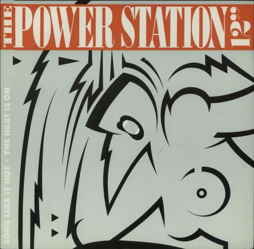 """The Power Station Some Like It Hot And The Heat Is On 12"""" vinyl single (12 inch record / Maxi-single) UK POW12SO14705"""