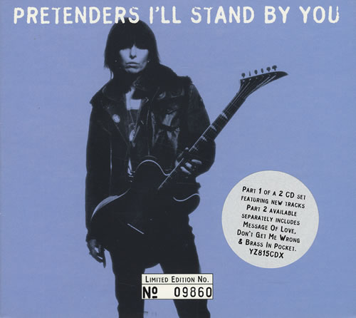 The Pretenders I'll Stand By You 2-CD single set (Double CD single) UK PTN2SIL82632