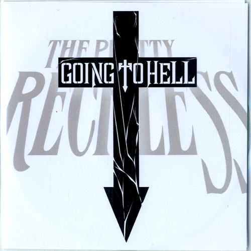 The Pretty Reckless Going To Hell CD-R acetate UK U01CRGO600148