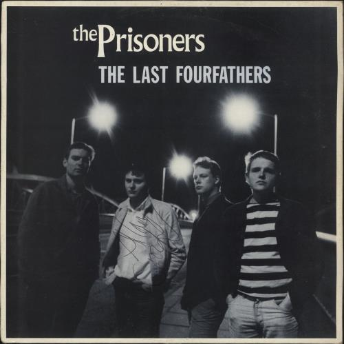 The Prisoners The Last Four Fathers - Fully Autographed vinyl LP album (LP record) UK PRZLPTH719129