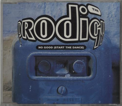 "The Prodigy No Good (Start The Dance) CD single (CD5 / 5"") UK PDGC5NO73247"