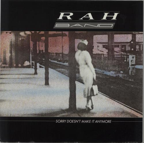 """The Rah Band Sorry Doesn't Make It Anymore (Stretch Mix) 12"""" vinyl single (12 inch record / Maxi-single) UK RHB12SO665234"""