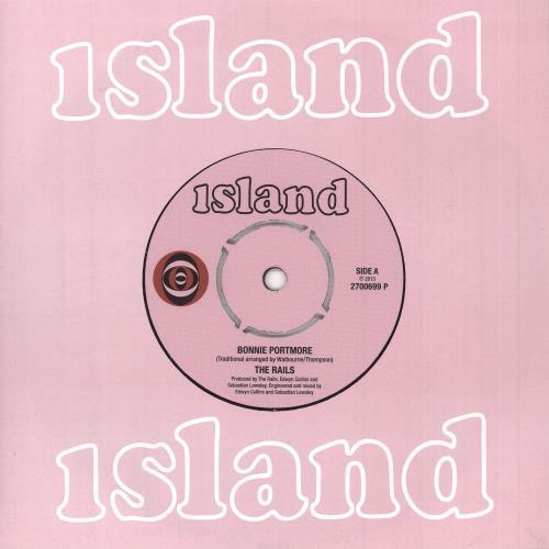 """The Rails Bonnie Portmore 7"""" vinyl single (7 inch record) UK X4E07BO662523"""