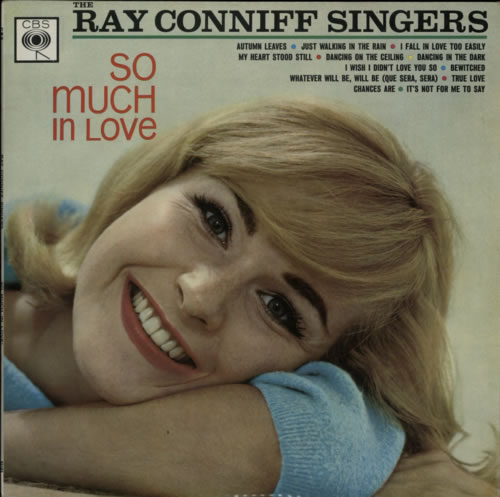 The Ray Conniff Singers So Much In Love vinyl LP album (LP record) UK T6SLPSO624490