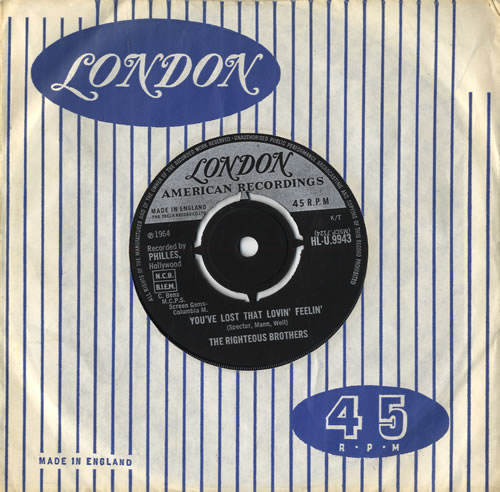 """The Righteous Brothers You've Lost That Lovin' Feelin' - 1st 7"""" vinyl single (7 inch record) UK TRB07YO504151"""