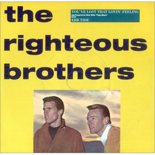 The Righteous Brothers You Ve Lost That Lovin Feeling Uk