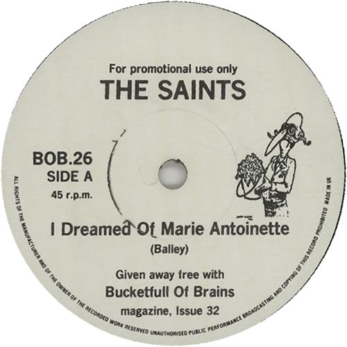 """The Saints I Dreamed Of Marie Antoinette / Croppies Lie Down 7"""" vinyl single (7 inch record) UK IAS07ID637110"""