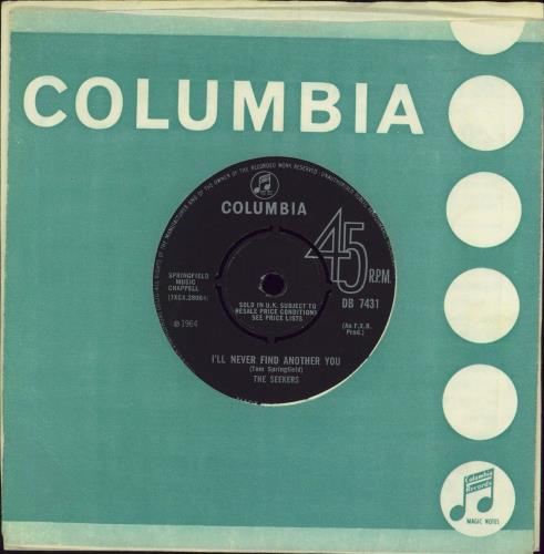 "The Seekers I'll Never Find Another You 7"" vinyl single (7 inch record) UK SEK07IL330984"