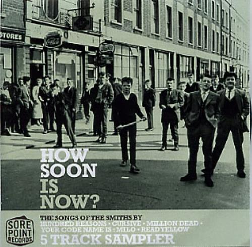 The Smiths How Soon Is Now? - 5-Track Sampler CD-R acetate UK SMICRHO290772