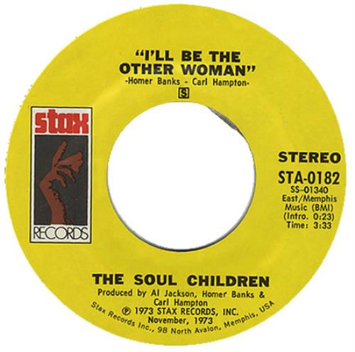 "The Soul Children I'll Be The Other Woman 7"" vinyl single (7 inch record) US OUO07IL405711"