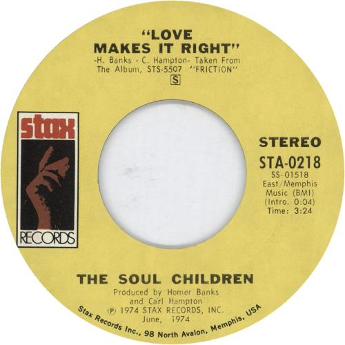 "The Soul Children Love Makes It Right 7"" vinyl single (7 inch record) US OUO07LO702311"