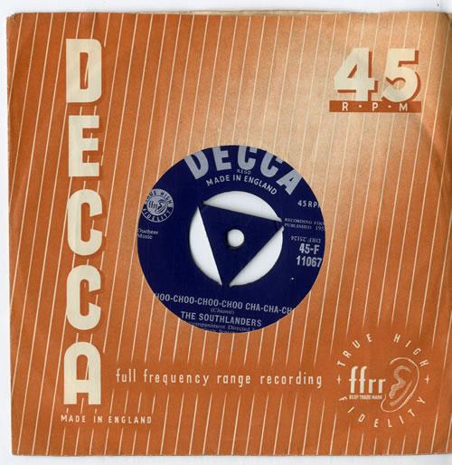 "The Southlanders Choo-Choo-Choo-Choo Cha-Cha-Cha 7"" vinyl single (7 inch record) UK VW307CH614980"