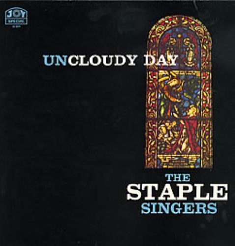 The Staple Singers Uncloudy Day vinyl LP album (LP record) UK SS4LPUN281792