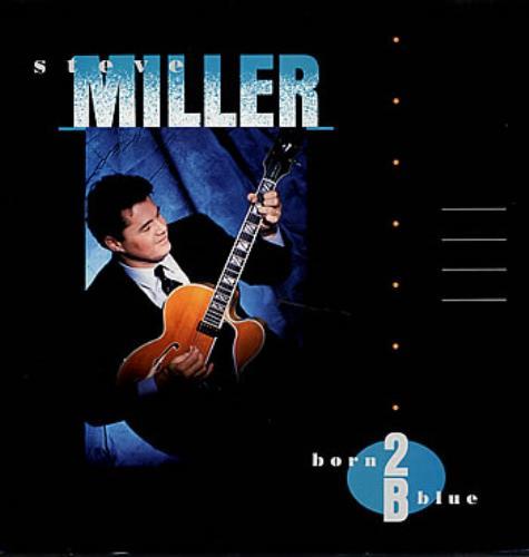 The Steve Miller Band Born 2 B Blue vinyl LP album (LP record) UK SBMLPBO300127