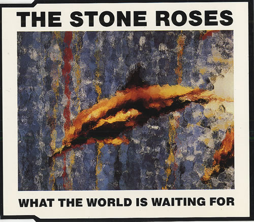 """The Stone Roses What The World Is Waiting For CD single (CD5 / 5"""") UK STOC5WH39147"""