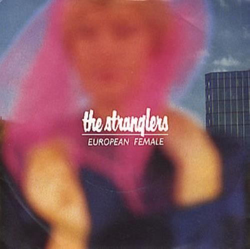 "The Stranglers European Female 7"" vinyl single (7 inch record) UK STR07EU91227"