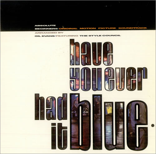 """The Style Council Have You Ever Had It Blue 7"""" vinyl single (7 inch record) UK STY07HA512552"""