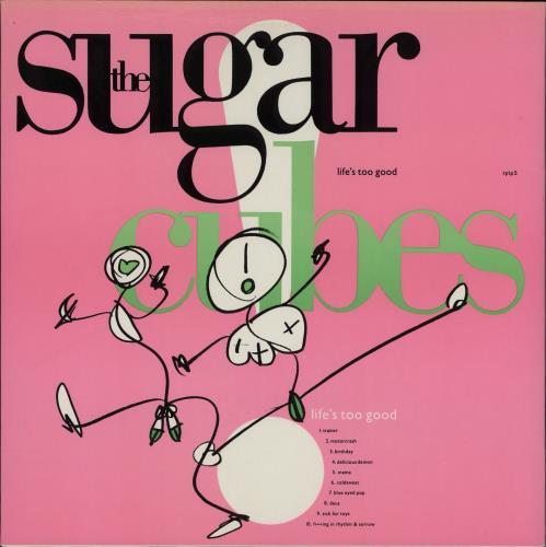 The Sugarcubes Life's Too Good - Pink Sleeve - EX vinyl LP album (LP record) UK SUGLPLI757137