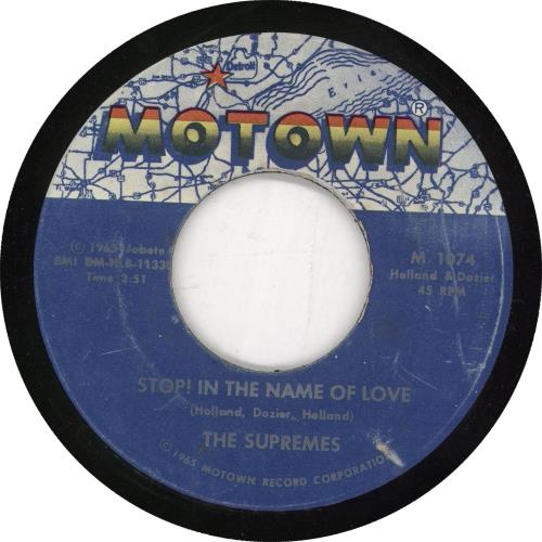 """The Supremes Stop! In The Name Of Love 7"""" vinyl single (7 inch record) US SPM07ST738381"""