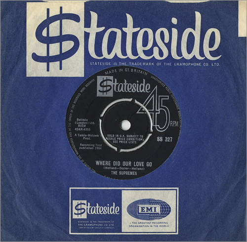 """The Supremes Where Did Our Love Go 7"""" vinyl single (7 inch record) UK SPM07WH459667"""