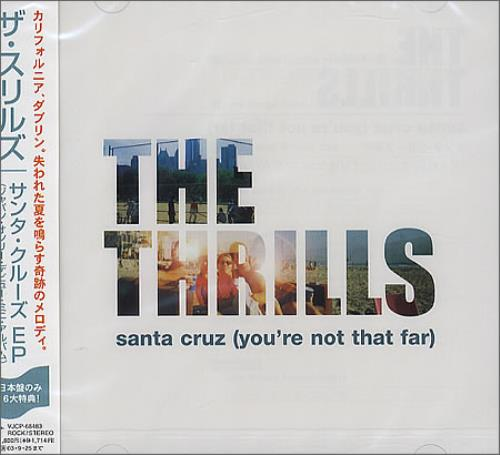 "The Thrills Santa Cruz [You're Not That Far] CD single (CD5 / 5"") Japanese RILC5SA241173"